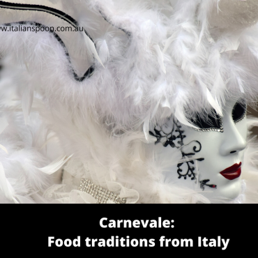 Carnevale: Food traditions from Italy