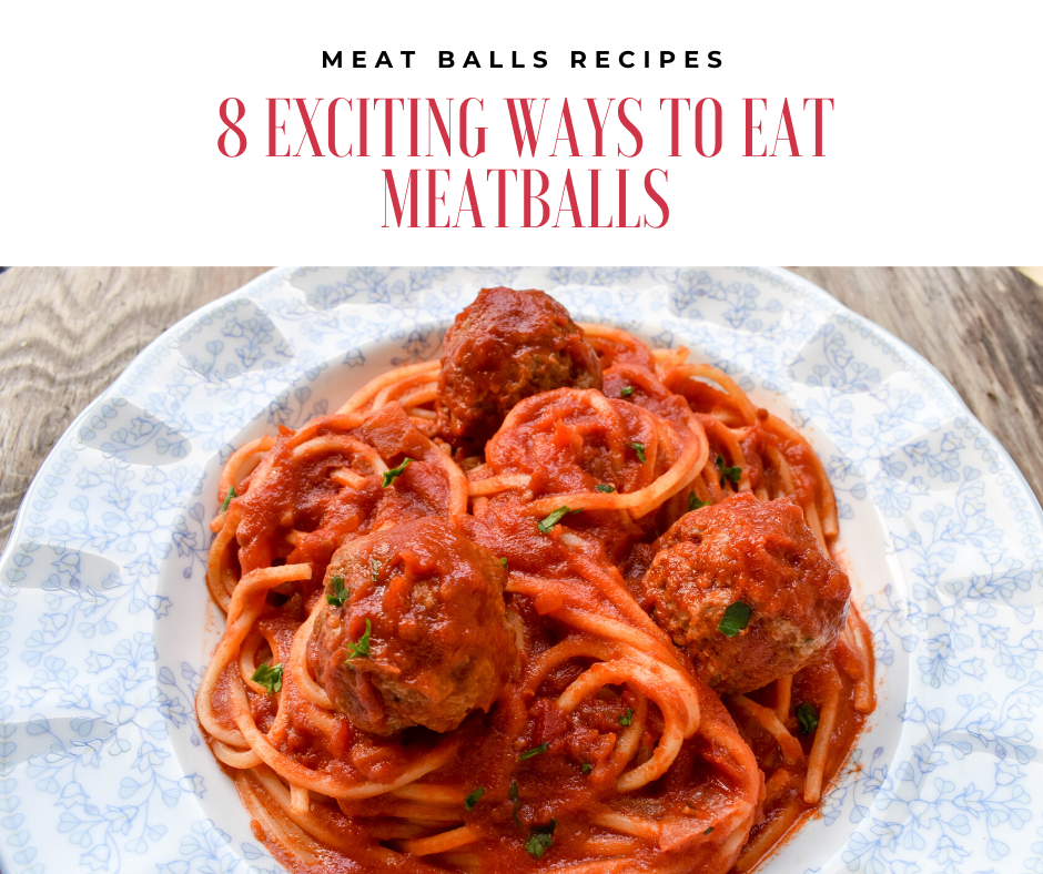 Meatballs recipes: 8 exciting ways to eat meatballs