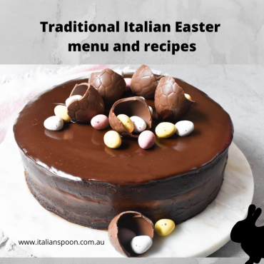 Traditional Italian Easter menu and recipes