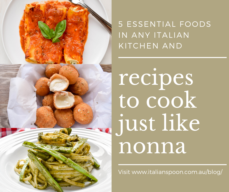 5 essential foods in any Italian kitchen and recipes to cook just like nonna
