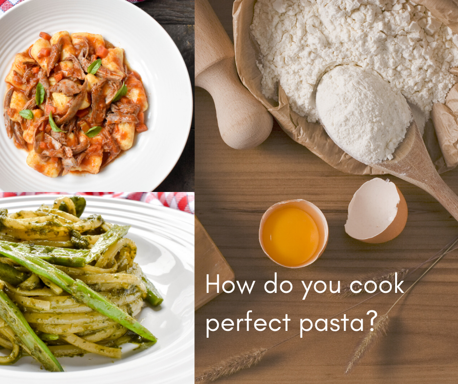How do you cook perfect pasta?