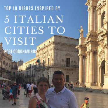 Top 10 dishes inspired by 5 Italian cities to visit post Coronavirus