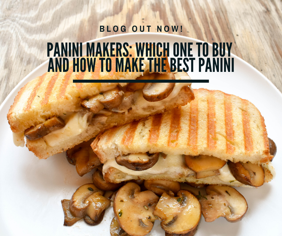 Panini makers: Which one to buy and how to make the best panini