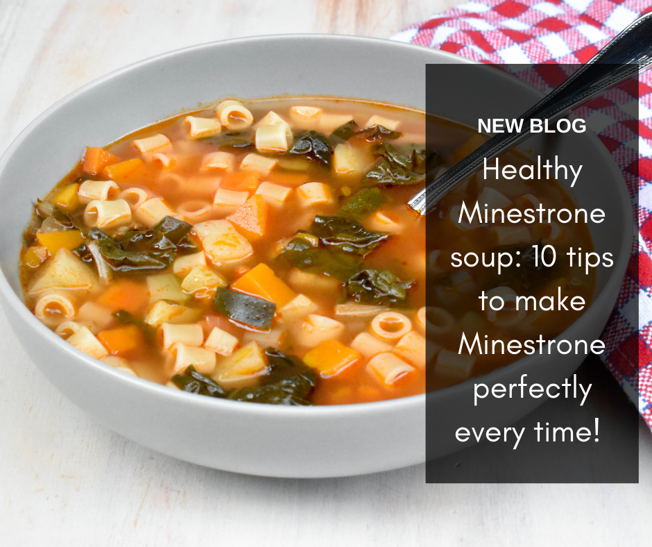 Healthy Minestrone soup: 10 tips to make Minestrone perfectly every time!