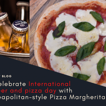 Celebrate International Beer and pizza day with Neapolitan-style Pizza Margherita